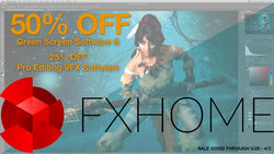 FXHome Sale! 50% Off Green Screen Software and 25% Off VFX Software