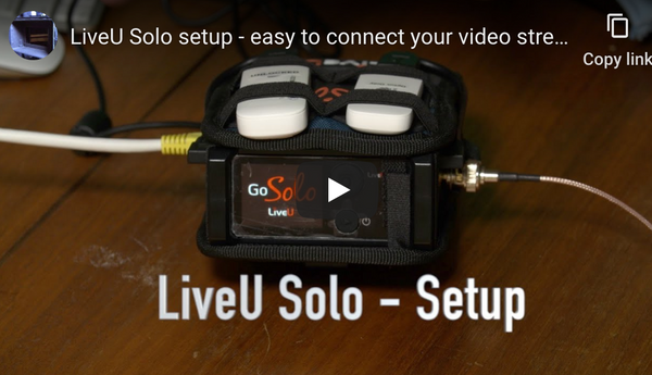 LiveU Solo Connect Makes it so Easy to Stream Video