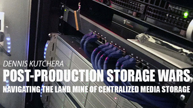 Post-Production Shared Storage Wars