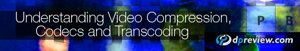 Video Compression, Codecs and Transcoding