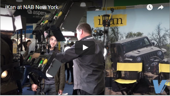 iKan at NAB New York Video