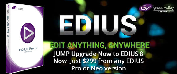 JUMP In Now and Get EDIUS Pro 8!