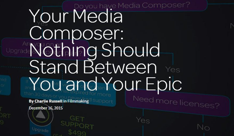 Avid Media Composer: Nothing Should Stand Between You and Your Epic