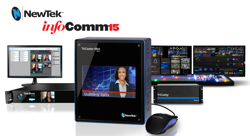 NewTek to show TriCaster Mini, TalkShow & more at InfoComm 2015