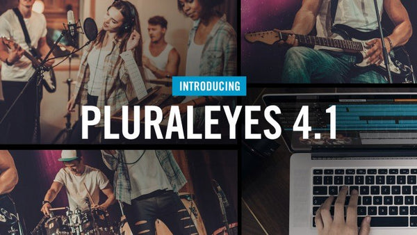 What's new in Red Giant PluralEyes 4.1