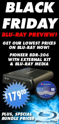Videoguys Black Friday Preview - Pioneer BDR-206 Blu-ray Burner Bundles!