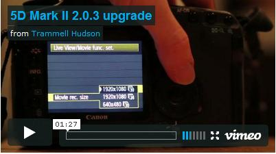 Canon 5D Mark II 24p firmwire upgrade video
