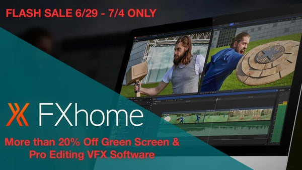 FLASH SALE! More than 20% Off All FXHome Green Screen  & VFX Software