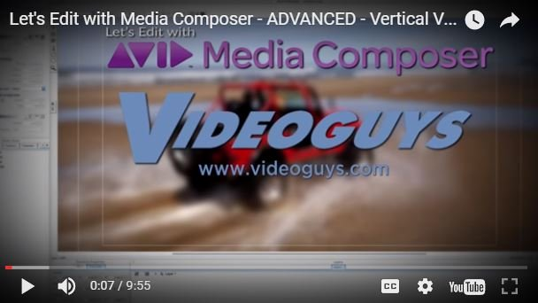 Edit Vertical Mobile Video with Avid Media Composer