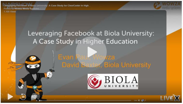 Wowza ClearCaster User Story: Biola University