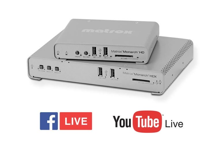 New! Integrated Native Support for YouTube Live & Facebook Live on Matrox Monarch HD & Monarch HDX