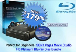 Sony Vegas Blu-ray burner bundles for Beginners and Pros