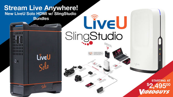 Stream Live from Anywhere with LiveU Solo HDMI Bundled with SlingStudio