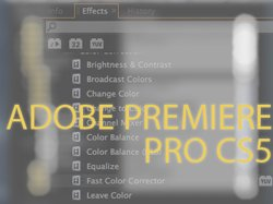 Adobe Premiere Pro CS5 in Review
