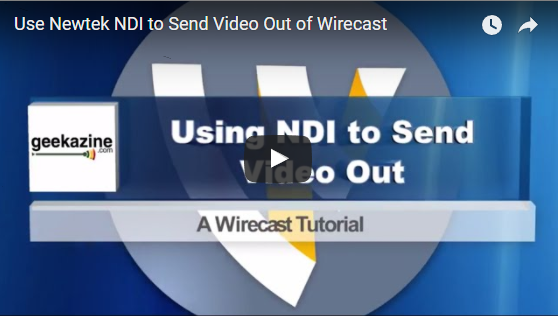 Wirecast Tutorial: Using Newtek NDI to Send Video Out of Wirecast