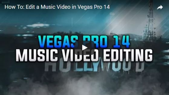 Magix Vegas Pro Tutorial: How To Edit a Music Video