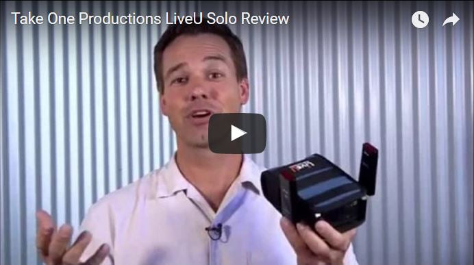 Take One Productions LiveU Solo Review
