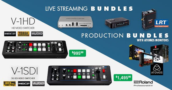 Affordable Roland Switchers & Live Streaming and Production Bundles