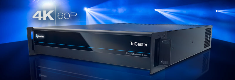 NewTek TriCaster TC1 Goes Full 4K with IP-Based Live Switching