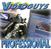 Videoguys' Professional Video Editing and Production Guide