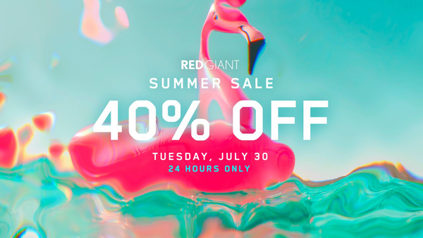 Red Giant Summer Sale 40% OFF