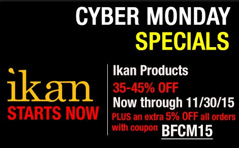 Cyber Monday Specials are better with ikan!
