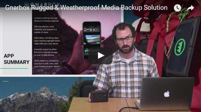 Videoguys Webinar: GNARBOX Rugged & Weatherproof Media Backup & Sharing Solution