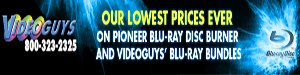 Videoguys Lowest Prices Ever on Blu-ray Burners and Bundles