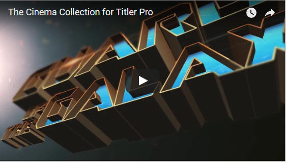 NewBlueFX: The Cinema Collection for Titler Pro