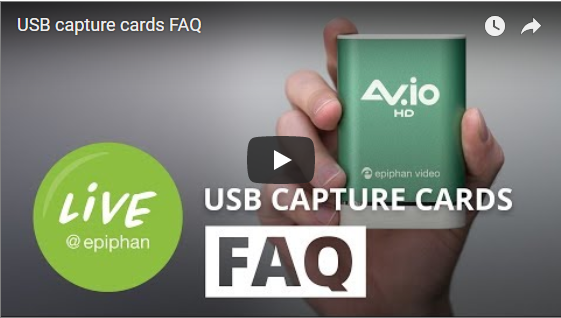 Epiphan USB capture device FAQ