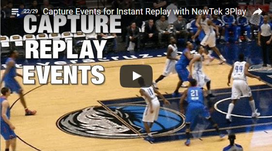 How Sports Video Producers Can Capture Events for Instant Replay with NewTek 3Play