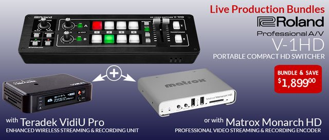 Check Out Videoguys Roland V-1HD Live Streaming Bundles