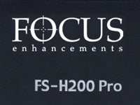 Focus Enhancements FS-H200 & FS-H200 Pro