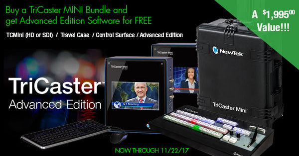 NewTek TriCaster Mini Bundles Special with FREE Advanced Edition Software!