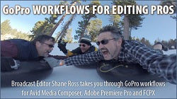 GoPro Workflows for Editing Pros