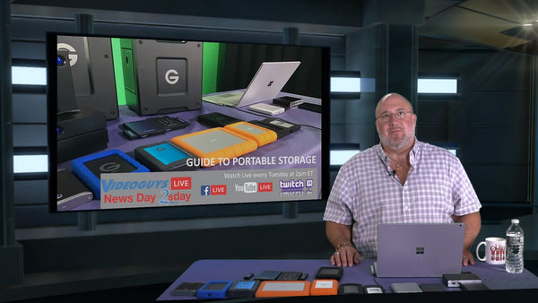 Portable Storage Solutions | Videoguys News Day 2sDay LIVE Webinar (07-23-19)