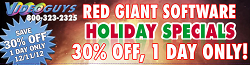 1 Day Only! 30% Off All Red Giant Software at Videoguys.com