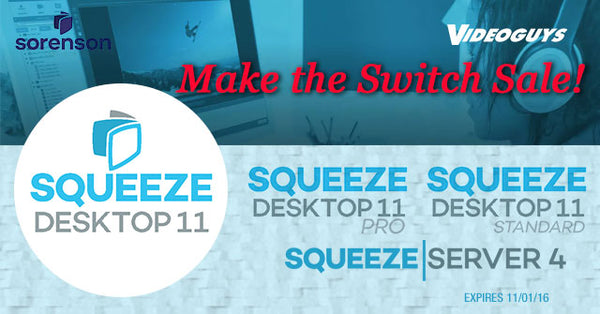 Sale! Make the Switch to Sorenson Squeeze