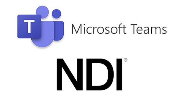 Microsoft Teams gets Newtek NDI Integration and is now Ready for Video Production