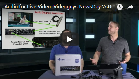 Audio for Live Video: Videoguys NewsDay 2sDay Live Webinar