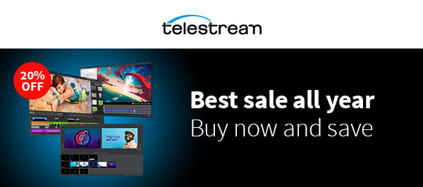 20% off starts now! Get a head start with this Telestream Black Friday deal