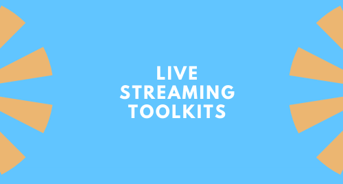 Beginner, Intermediate, and Advanced Live Streaming Toolkits