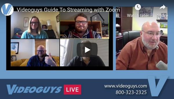 Videoguys Guide To Streaming with Zoom