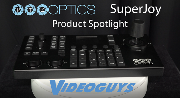 PTZOptics SuperJoy PTZ Camera Controller Product Spotlight