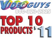 Videoguys Top 10 Products of 2011