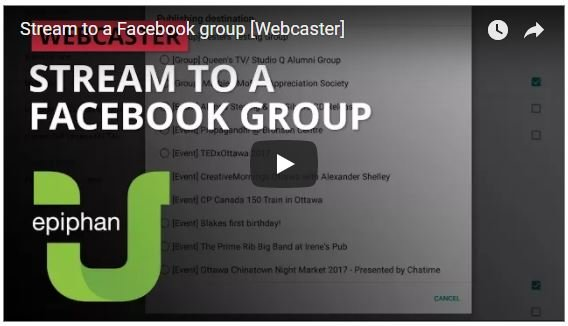 See How to Easily Live Stream to a Facebook Group Using Epiphan Webcaster X2