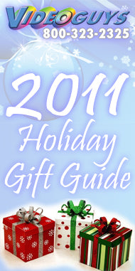 Videoguys 2011 Holiday Gift Guide