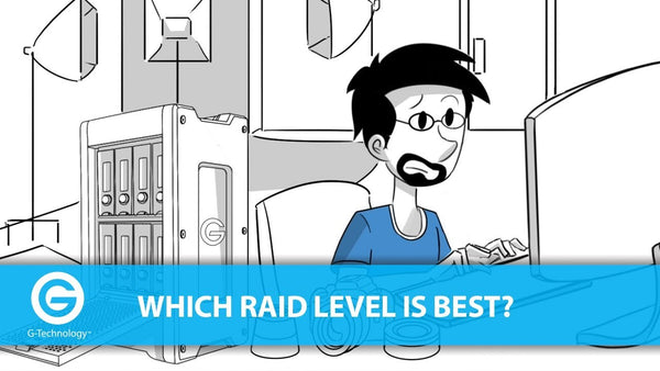Choosing the right RAID Level for your G-tech Storage?