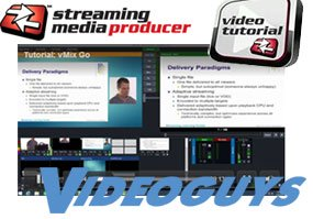 vMix GO Portable Live Production Solutions Tutorial from Streaming Media Producer and Videoguys.com