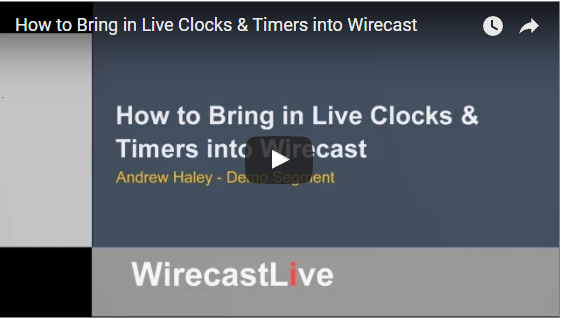 Wirecast Tutorial: How to Bring in Live Clocks & Timers into Wirecast